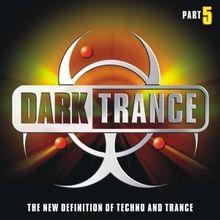 Dark Trance Part 5