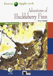 The Adventures of Huckleberry Finn: Englische Lektüre für das 4. und 5. Lernjahr. Buch + Audio-CD (Green Apple)