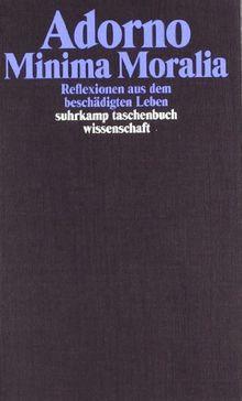 Gesammelte Schriften in 20 Bänden: Band 4: Minima Moralia. Reflexionen aus dem beschädigten Leben: BD 4 (suhrkamp taschenbuch wissenschaft)