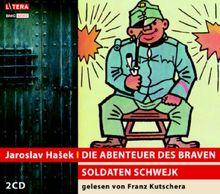 Die Abenteuer des braven Soldaten Schwejk. 2 CDs.