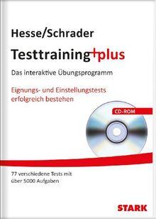 Testtraining+plus: Das interaktive Übungsprogramm; Eignungs- und Einstellungstests erfolgreich bestehen