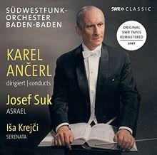 Karel Ancerl dirigiert Josef Suk & Isa Krejcí