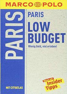 MARCO POLO Reiseführer LowBudget Paris: Wenig Geld, viel erleben! (MARCO POLO LowBudget)