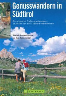 Genusswandern in Südtirol: Die schönsten Erlebniswanderungen - empfohlen von den Südtiroler Wanderhotels