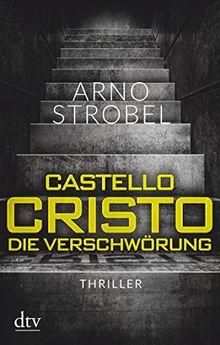 Castello Cristo, Die Verschwörung: Thriller