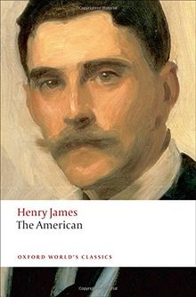 The American (Oxford World's Classics (Paperback))