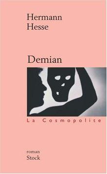 Demian : Histoire de la jeunesse d'Emile Sinclair (La Cosmopolite Poche)