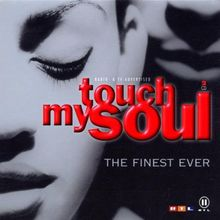 Touch My Soul-the Finest Ever