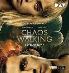 Chaos Walking – Das Hörbuch zum Film: Ungekürzte Lesung mit David Nathan (2 mp3-CDs)