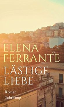 Lästige Liebe: Roman
