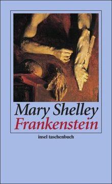 Frankenstein Oder Der Moderne Prometheus Insel Taschenbuch Von Mary Shelley