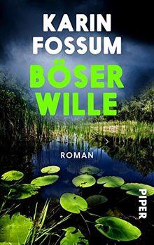 Böser Wille: Roman (Konrad Sejer, Band 9)