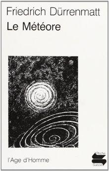 Le météore : Comédie en deux actes, version viennoise de 1978. (Poche Suisse)