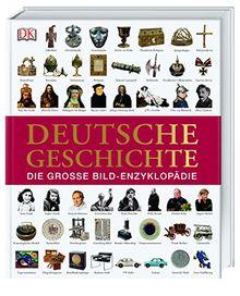 Deutsche Geschichte: Die große Bild-Enzyklopädie
