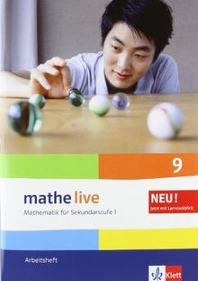Mathe live - Neubearbeitung. Mathematik für Sekundarstufe 1. Arbeitsheft 9. Schuljahr
