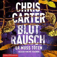 Blutrausch – Er muss töten: 2 CDs (Ein Hunter-und-Garcia-Thriller, Band 9)