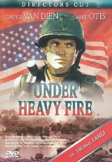 Under heavy fire [Director's Cut]