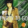Mtv Party to Go Vol. 7 [US-Import]