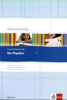 Friedrich Dürrenmatt: Die Physiker: Abiturklausuren üben, Interpretationen wiederholen, Fachbegriffe nachschlagen