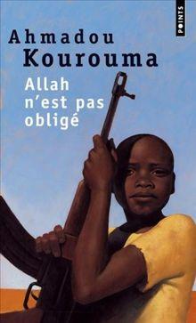 Allah n'est pas obligé - Prix Renaudot et Prix Goncourt des Lycéens 2000 (Points (Editions Du Seuil))