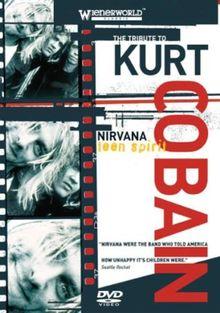 Nirvana - Teen Spirit: Tribute To Kurt Cobain