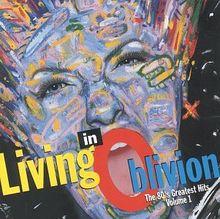 Living in Oblivion Vol.1