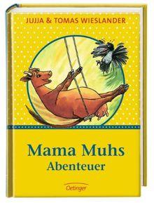 Mama Muhs Abenteuer: Mama Muh und die Krähe / Mama Muh und der Kletterbaum