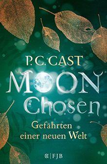 Moon Chosen: Gefährten einer neuen Welt. Roman
