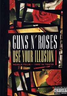 Guns N' Roses - Use Your Illusion I (World Tour - 1992 In Tokyo)