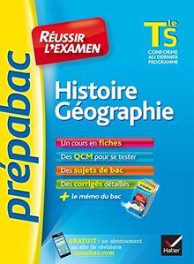 Prepabac Reussir L'examen: Tle - Histoire Geographie - S