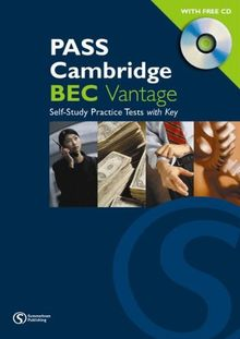 Pass Cambridge BEC (B2) Vantage - Self Study Practice Tests mit Audio-CD: An examination preparation course Updated for the revised exam. Practice ... CD and answer key (Pass Cambridge BEC Series)