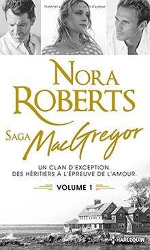 La saga des MacGregor, Tome 1 :