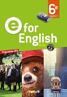 Anglais 6e E for English : Workbook