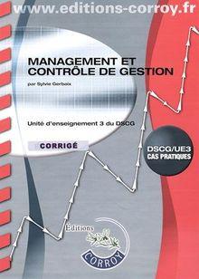 Management et contrôle de gestion UE 3 du DSCG : Corrigé