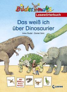 Das weiß ich über Dinosaurier: Lesewörterbuch