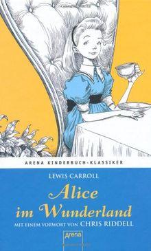 Alice im Wunderland: Mit einem Vorwort von Chris Riddell