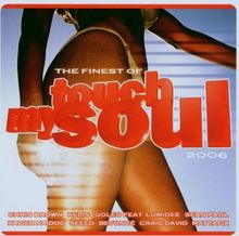 Touch My Soul-the Finest 2006