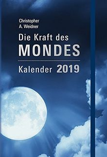 Die Kraft des Mondes - Kalender 2019: Taschenkalender mit Lesebändchen und Gummiband