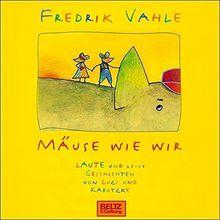 Mäuse wie wir. Laute und leise Geschichten von Luzi und Kabutzke: Von und mit Fredrik Vahle. 1 CD