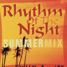 Rhythm of the Night Summermix