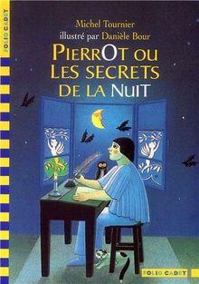 Pierrot ou les Secrets de la nuit (Fol Cadet Cla 3)
