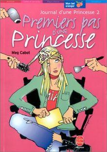 Journal d'une princesse, tome 2 : Premiers pas d'une princesse (Mon Bel Oranger)
