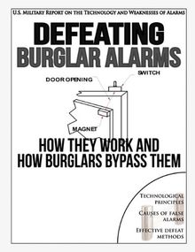 Defeating Burglar Alarms: How They Work, and How Burglars Bypass Them