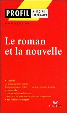 Le roman et la nouvelle (Profil Littérature)