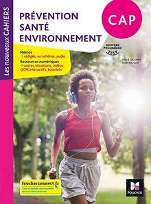 Prévention santé environnement CAP Les nouveaux cahiers