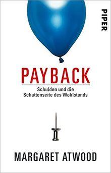 Payback: Schulden und die Schattenseite des Wohlstands