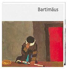 Bartimäus (Was uns die Bibel erzählt. Neue Serie)