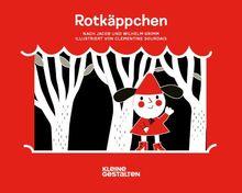 Rotkäppchen: Nach Jacob und Wilhelm Grimm