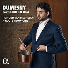 Dumesny,Haute-Contre de Lully