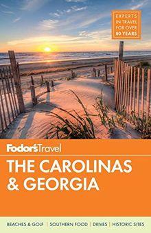 Fodor's The Carolinas & Georgia (Full-color Travel Guide, Band 22)